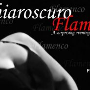 Chiaroscuro Flamenco RESERVE NOW FOR MARCH 4TH