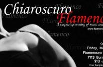Chiaroscuro Flamenco RESERVE NOW FOR MARCH 4TH