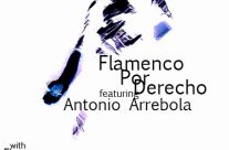 Antonio Arrebola with Flamencura at Copa!